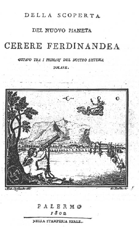 """Della scoperta del nuovo pianeta Cerere Ferdinandea"". Открытие Цереры."